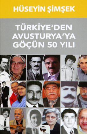 TÜRKİYE'DEN AVUSTURYA'YA GÖÇÜN 50 YILI